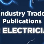 electrician industry trade publications