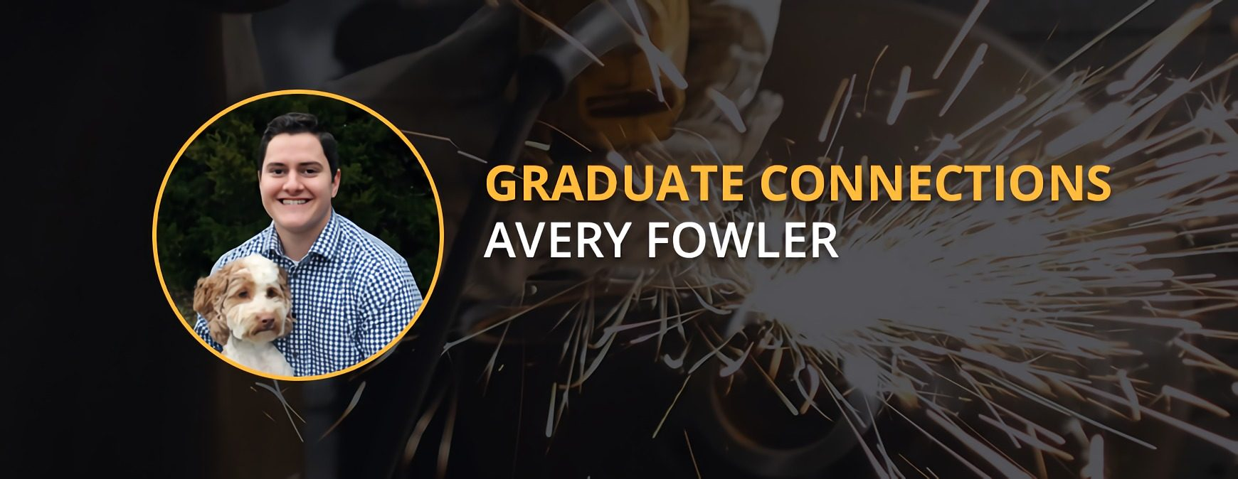 Avery Fowler Graduate Connections
