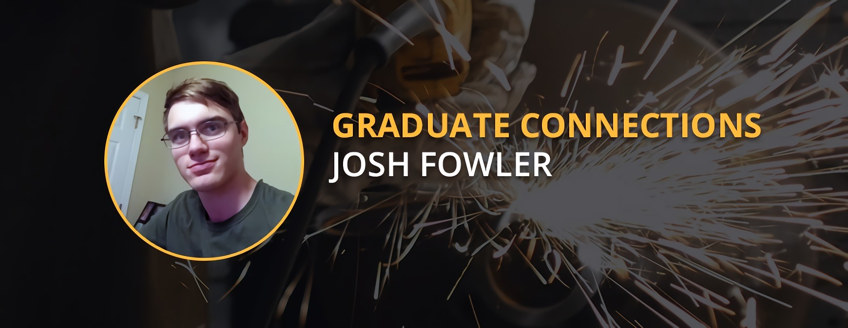 Josh Fowler Graduate Connection