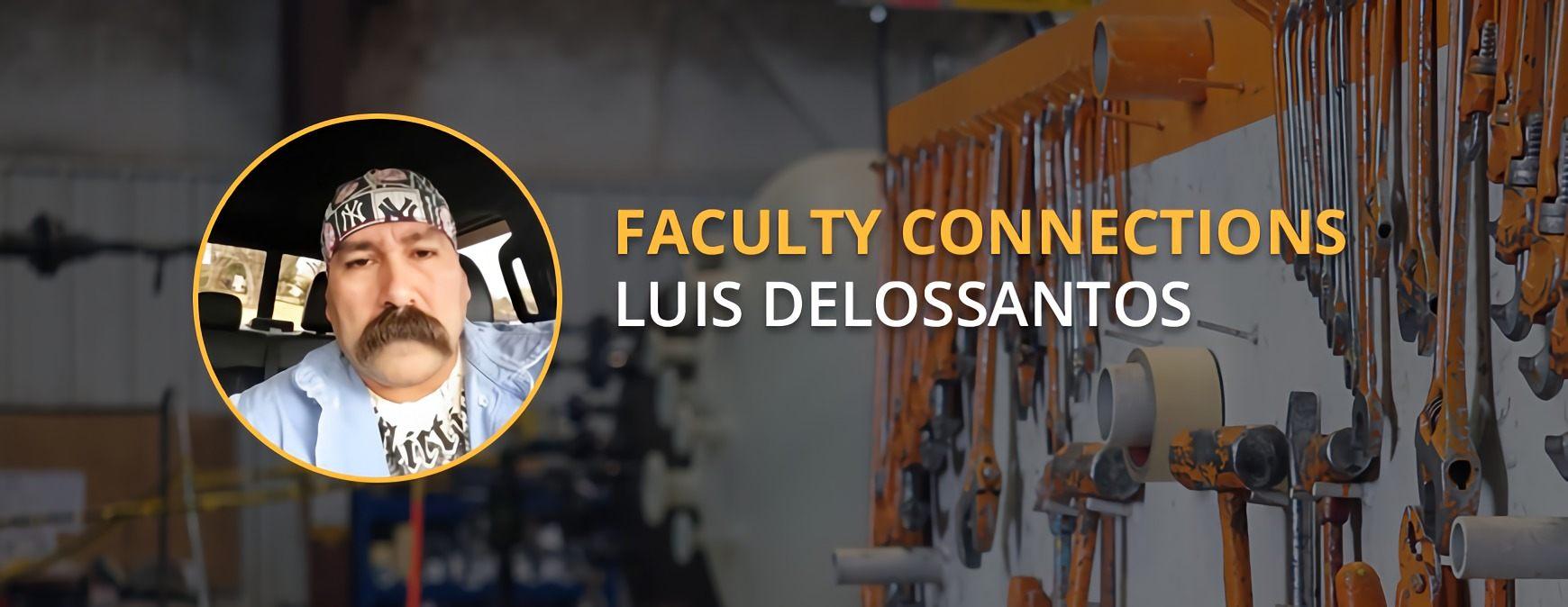 Luis Delossantos faculty connections