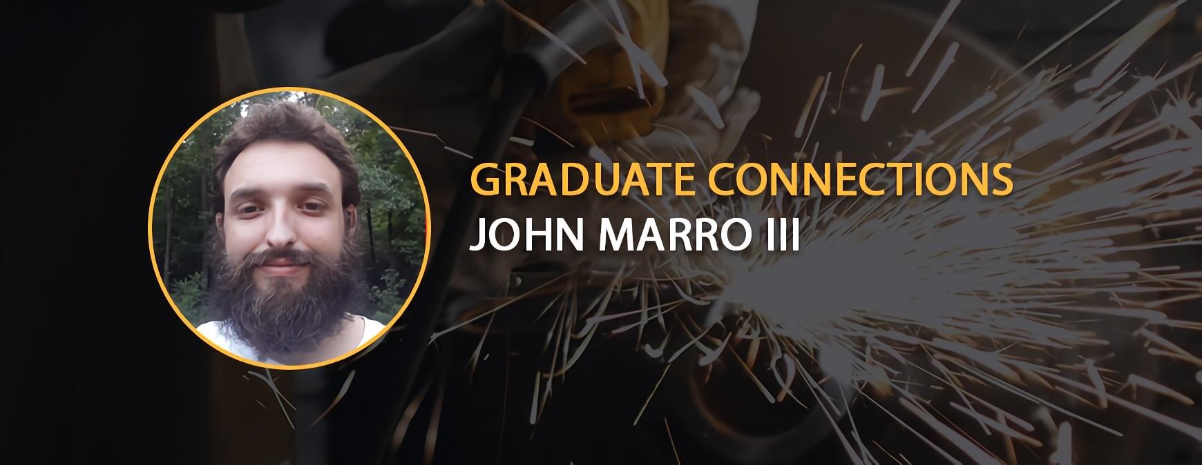 John Marro III Graduate Connections