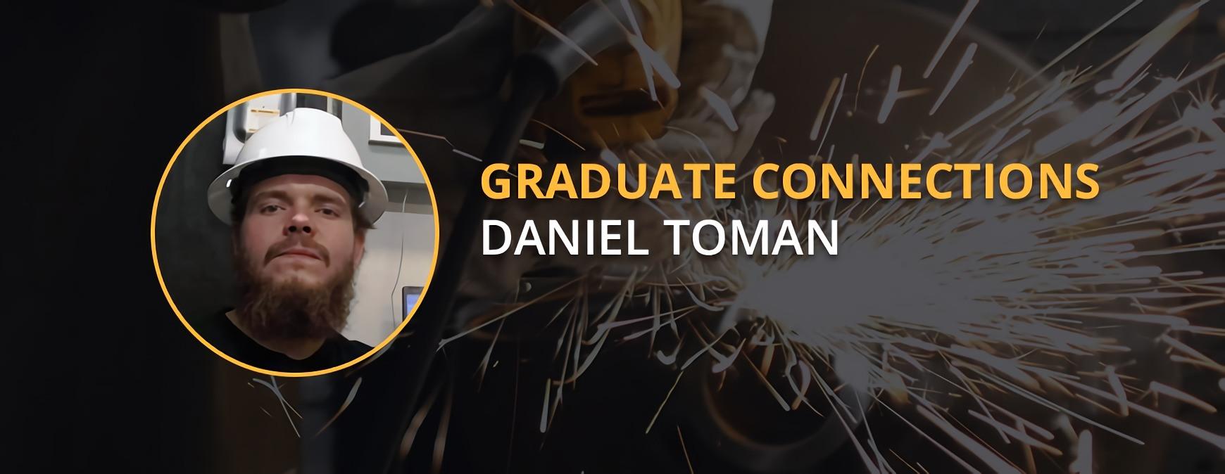 Daniel Toman Graduate Connections